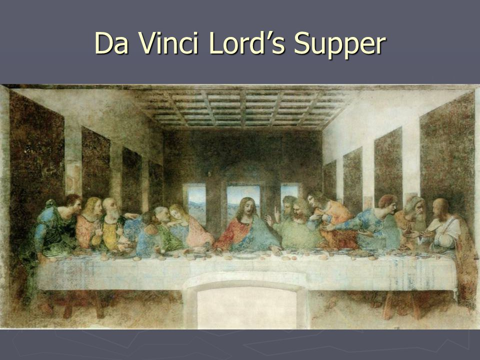 Da Vinci Lord's Supper
