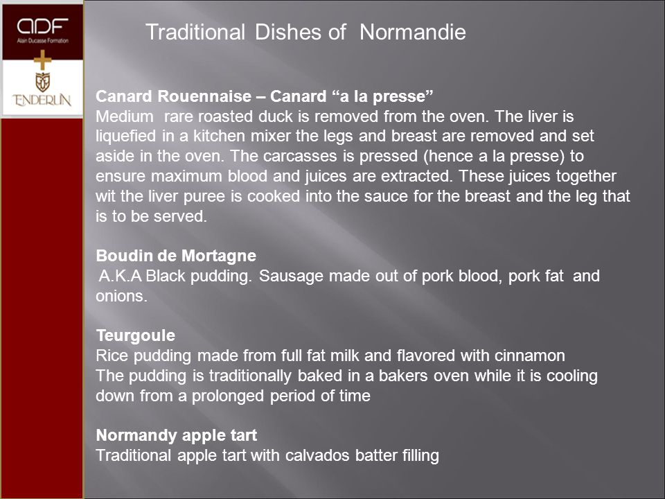 "Traditional Dishes of Normandie Canard Rouennaise – Canard ""a la presse"" Medium rare roasted duck is removed from the oven. The liver is liquefied in"