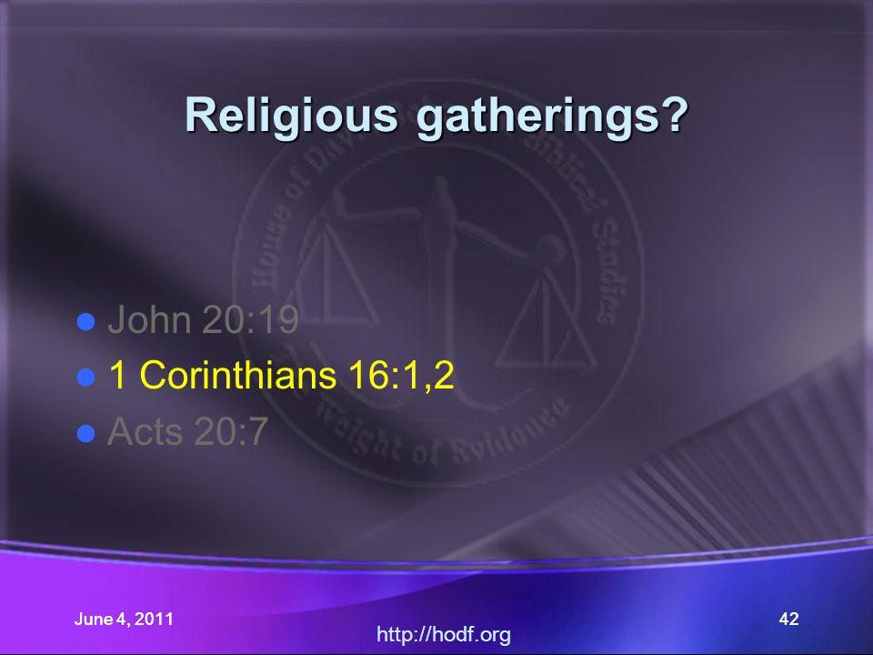 June 4, 201142 Religious gatherings.