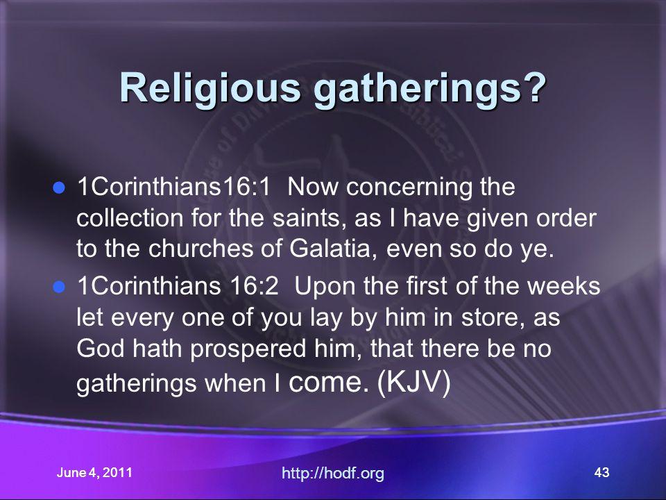 June 4, 201143 Religious gatherings.