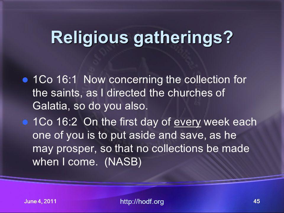 June 4, 201145 Religious gatherings.