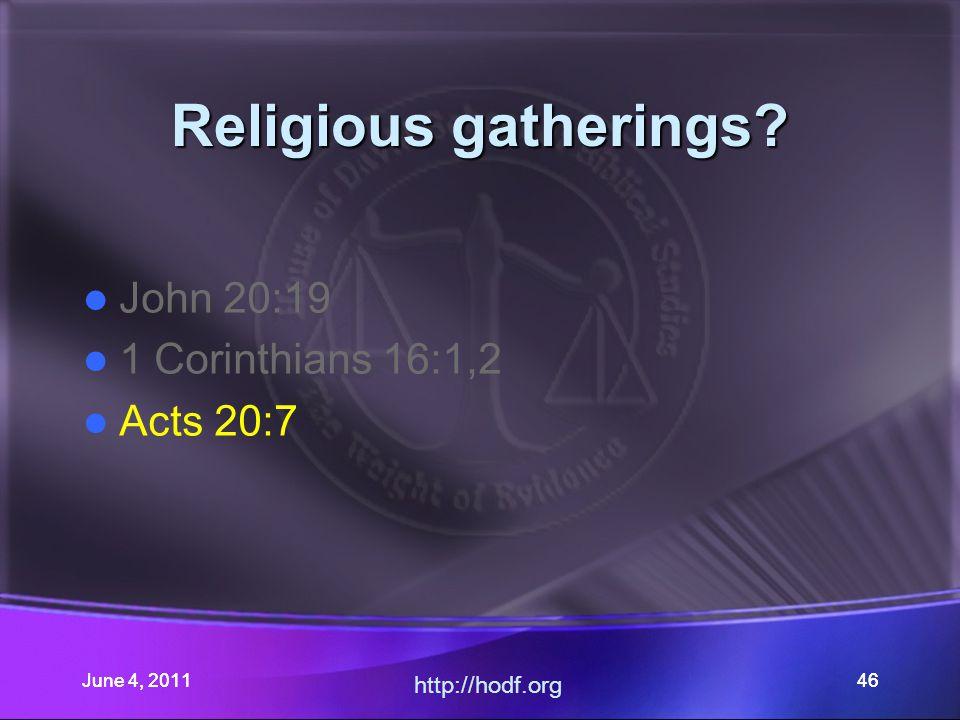 June 4, 201146 Religious gatherings.
