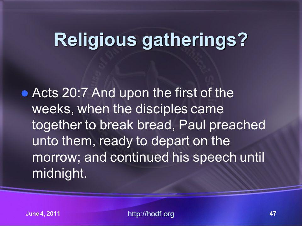 June 4, 201147 Religious gatherings.