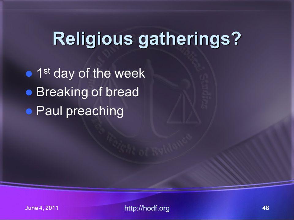 June 4, 201148 Religious gatherings.