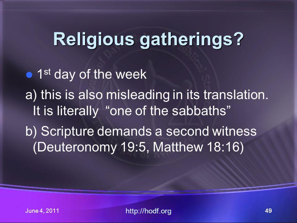 June 4, 201149 Religious gatherings.