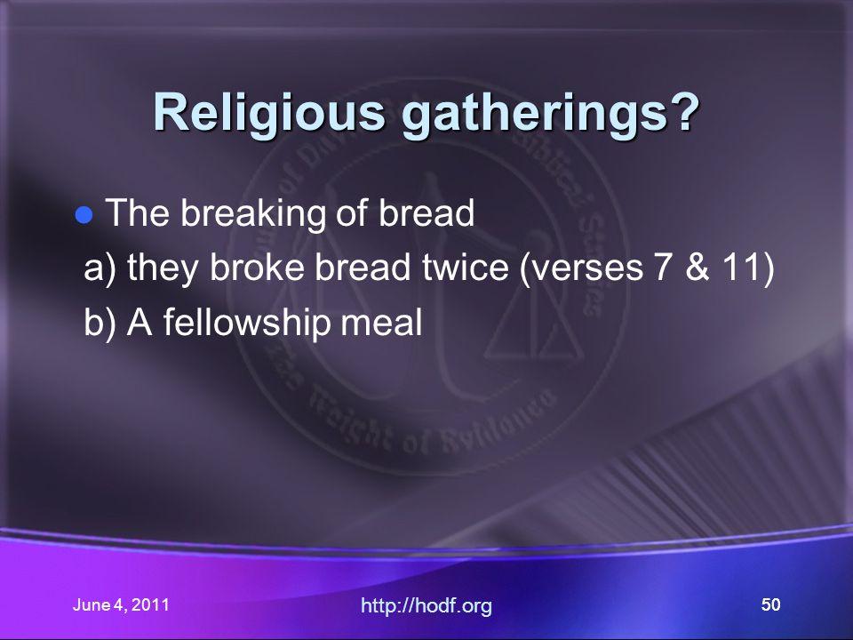 June 4, 201150 Religious gatherings.