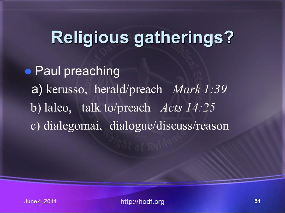 June 4, 201151 Religious gatherings.