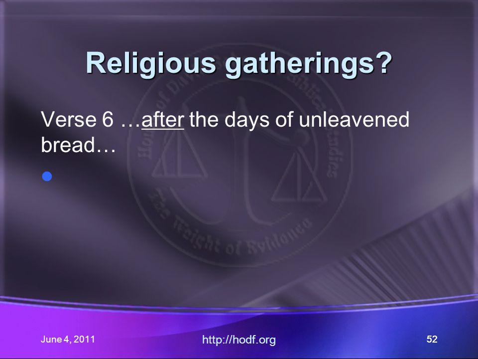 June 4, 201152 Religious gatherings.