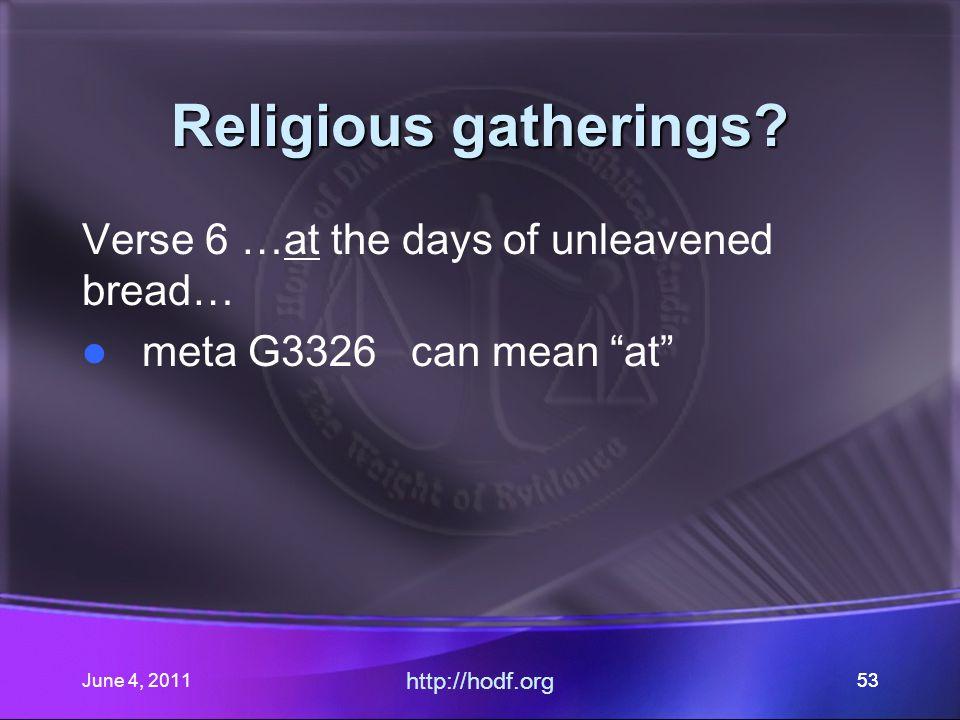 June 4, 201153 Religious gatherings.