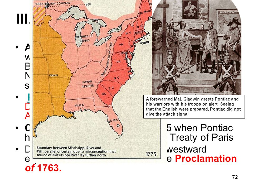 72 III. Trouble on the Frontier (Page 125) A. The British victory left the Native Americans without their ally and main trading partner. The British