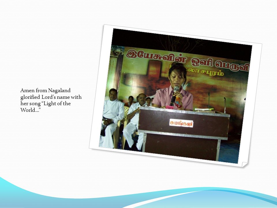 "Amen from Nagaland glorified Lord's name with her song ""Light of the World…"""