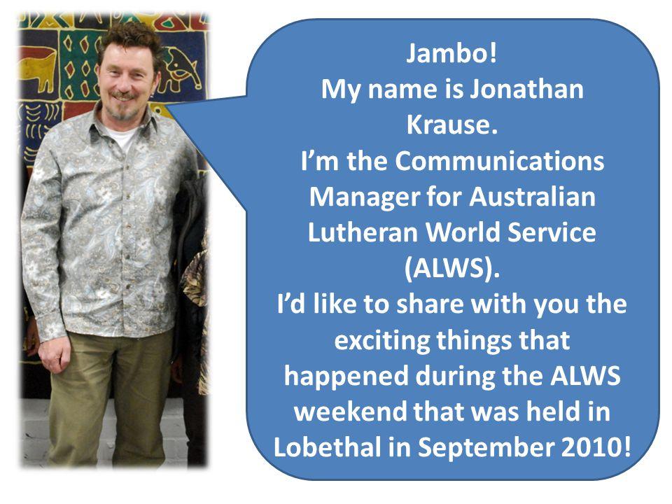 Jambo. My name is Jonathan Krause.