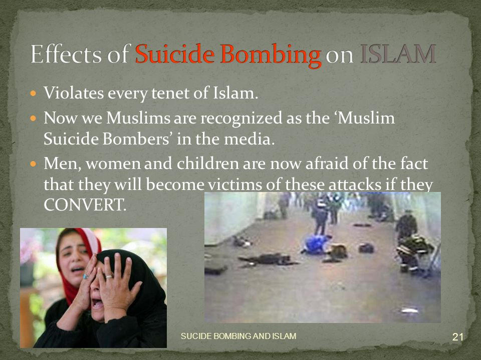 SUCIDE BOMBING AND ISLAM 20 Jihad means to strive or struggle.