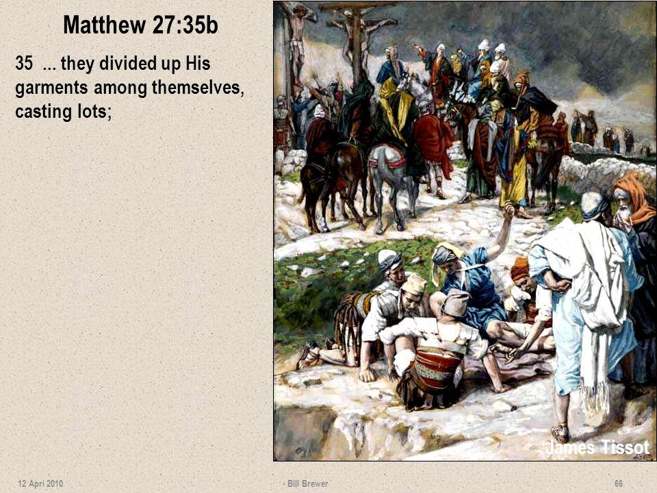 Matthew 27:35b 35...