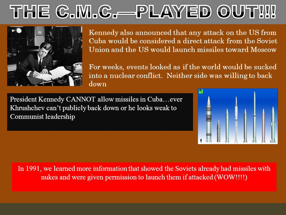 """John F. Kennedy's first response to the news of Soviet missiles was a """"naval quarantine"""" of Cuba Soviets told they MUST remove all missiles in Cuba Al"""