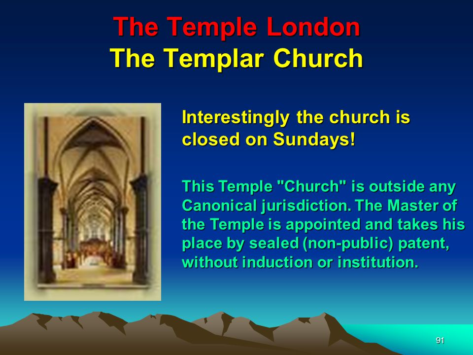 91 The Temple London The Templar Church Interestingly the church is closed on Sundays.