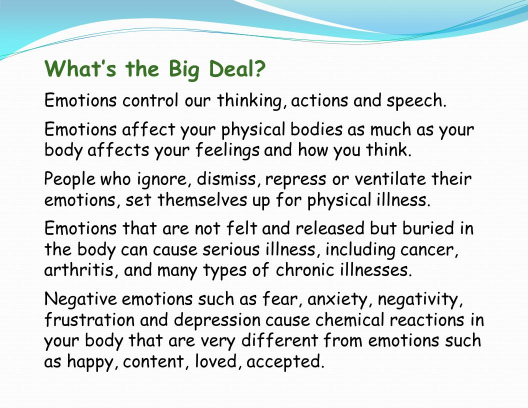 Your Emotions What Emotions do you experience and respond to frequently.