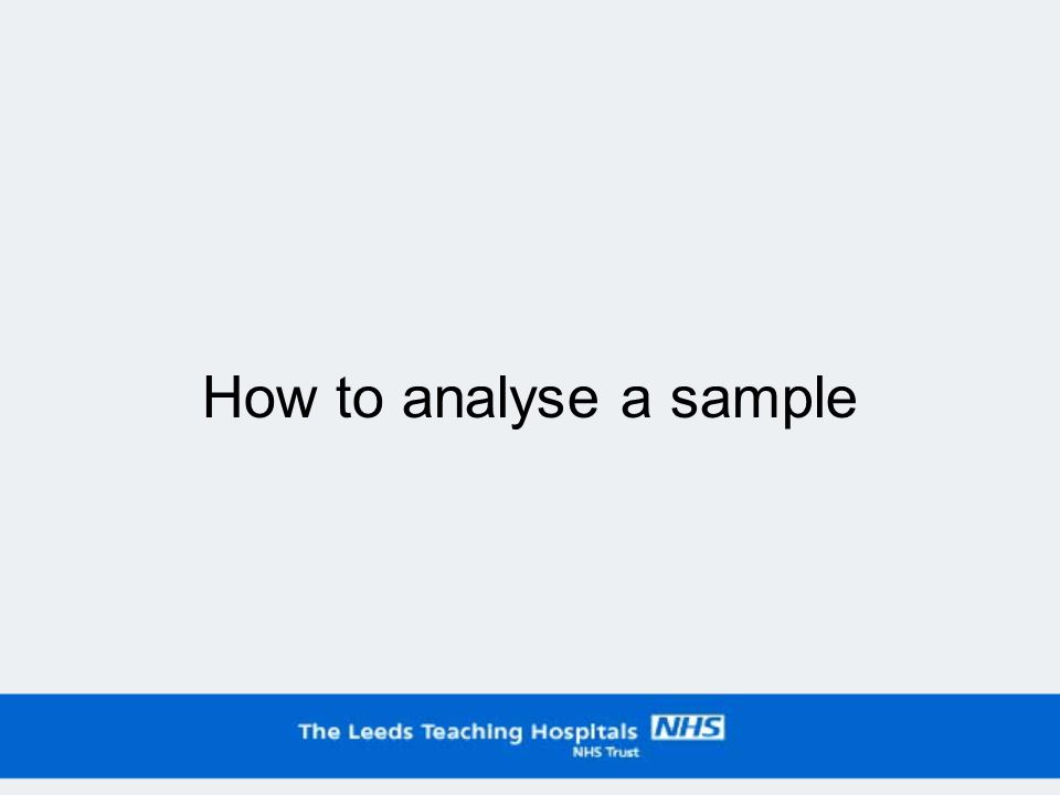 How to analyse a sample