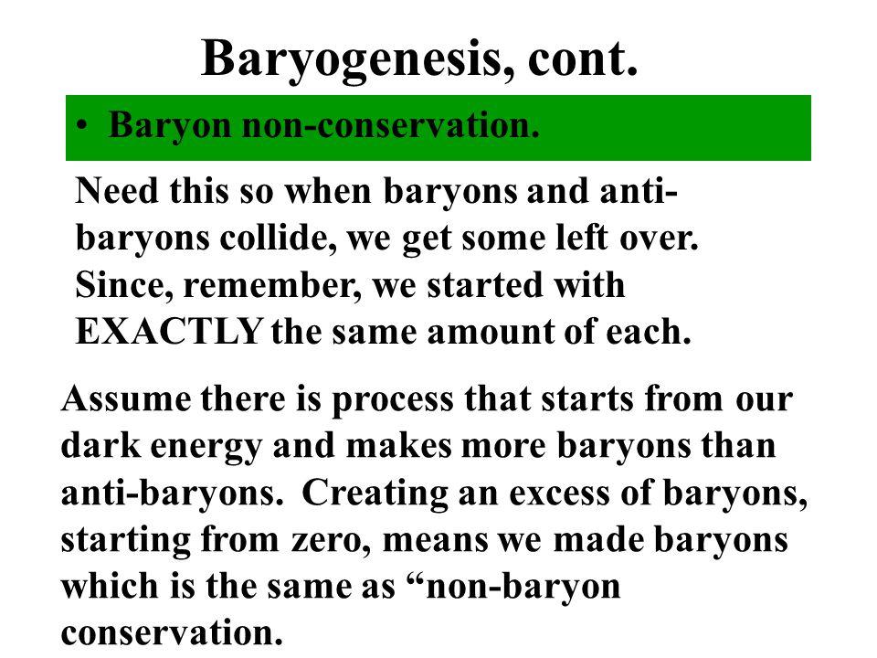 Baryogenesis, cont.
