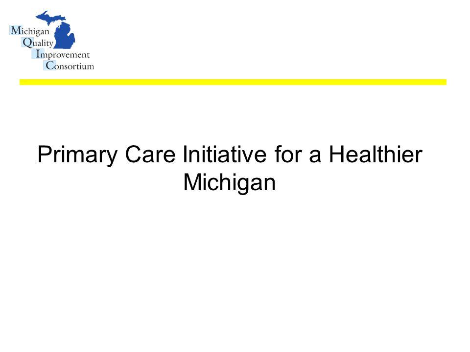 Primary Care Initiative for a Healthier Michigan