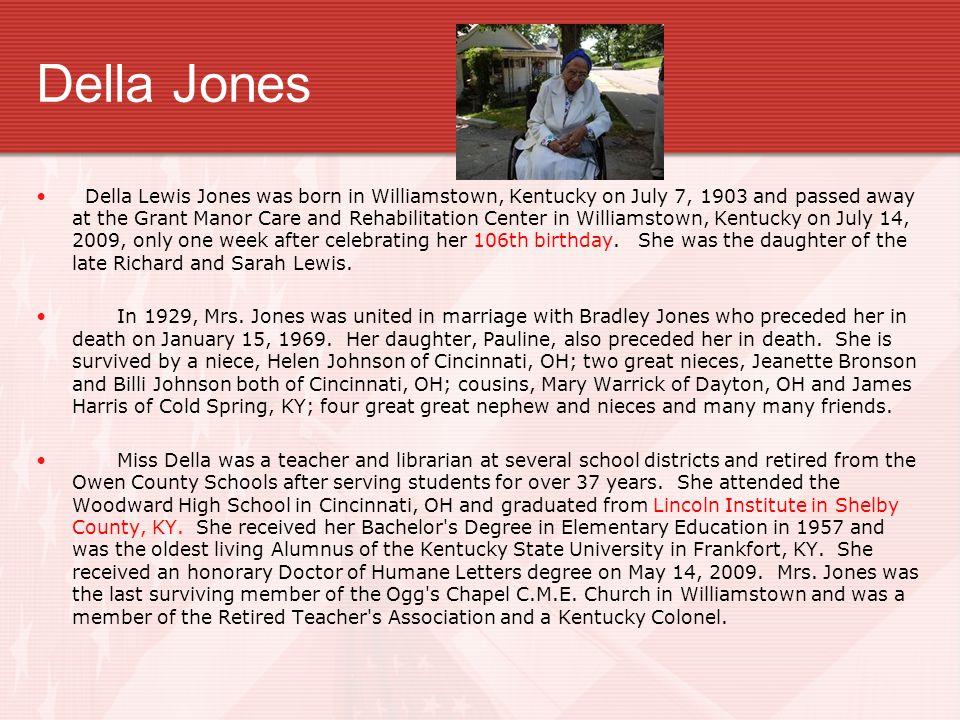 Della Jones– Grant and Owen County Resident