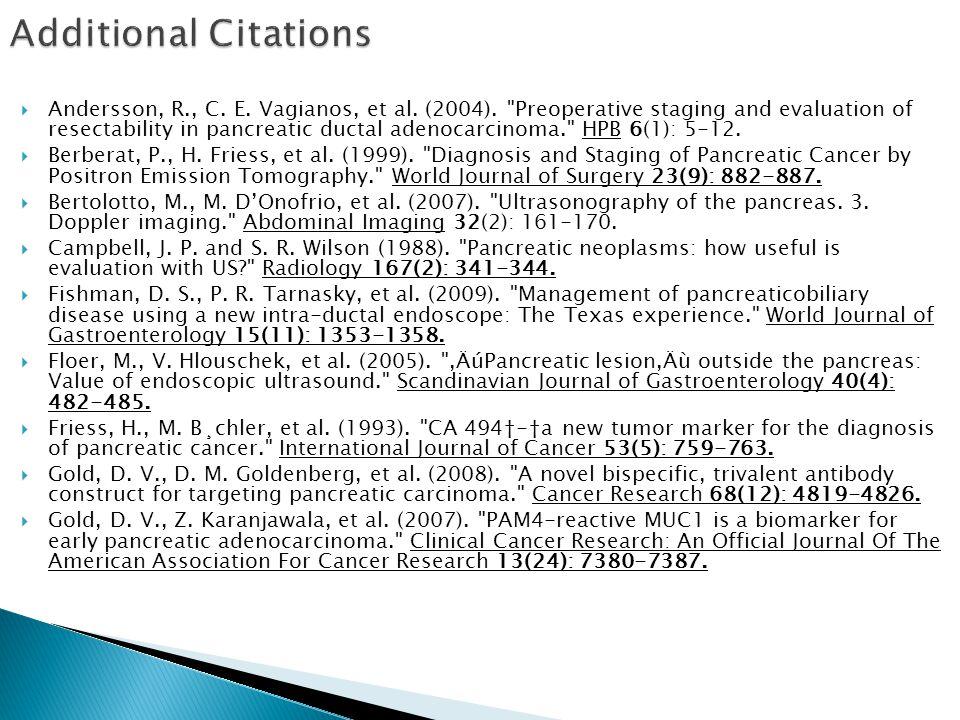  Andersson, R., C.E. Vagianos, et al. (2004).