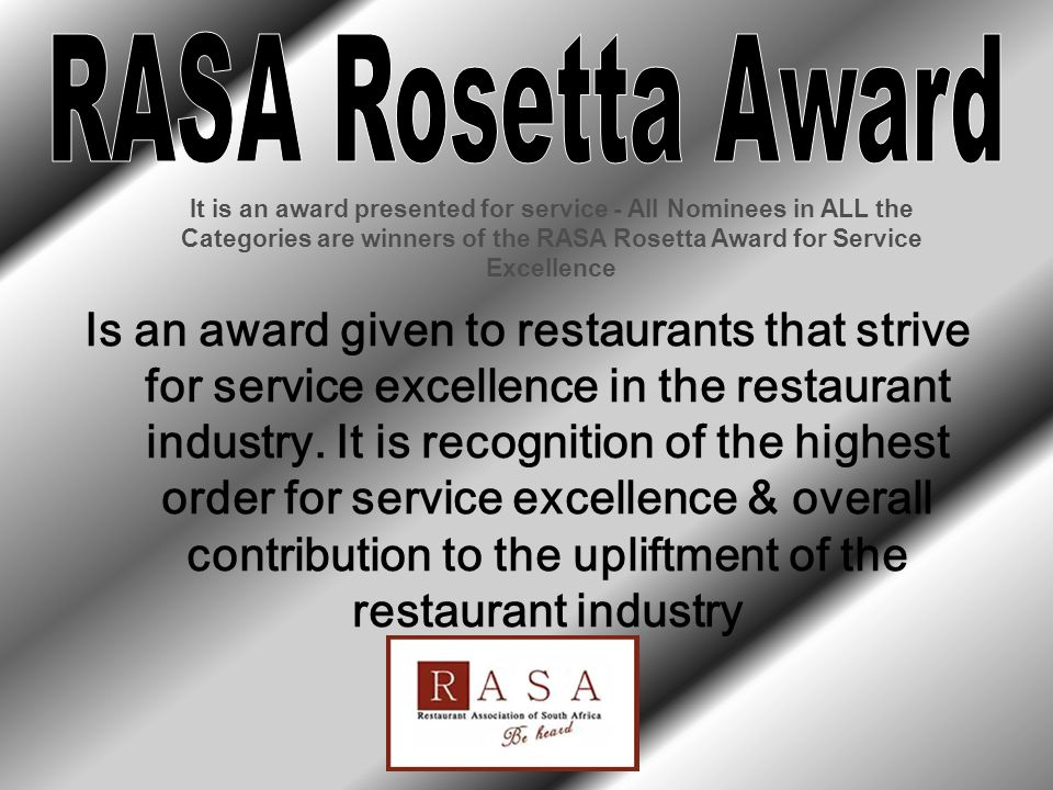 Is an award given to restaurants that strive for service excellence in the restaurant industry. It is recognition of the highest order for service exc
