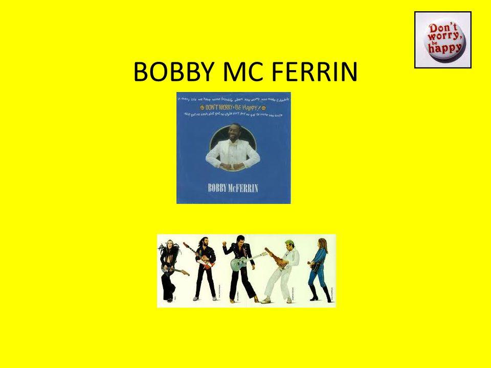 BOBBY MC FERRIN
