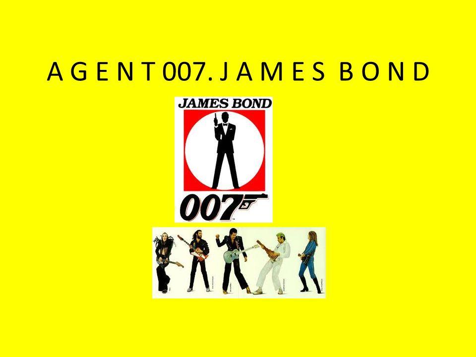 A G E N T 007. J A M E S B O N D