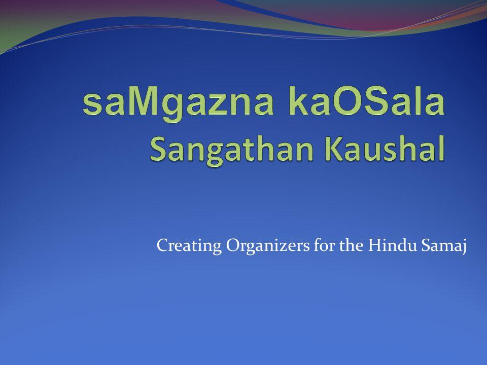Creating Organizers for the Hindu Samaj