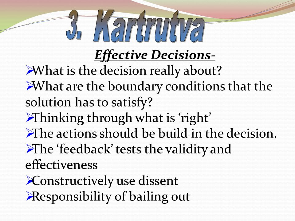 Effective Decisions-  What is the decision really about.