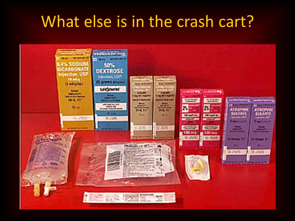 What else is in the crash cart?