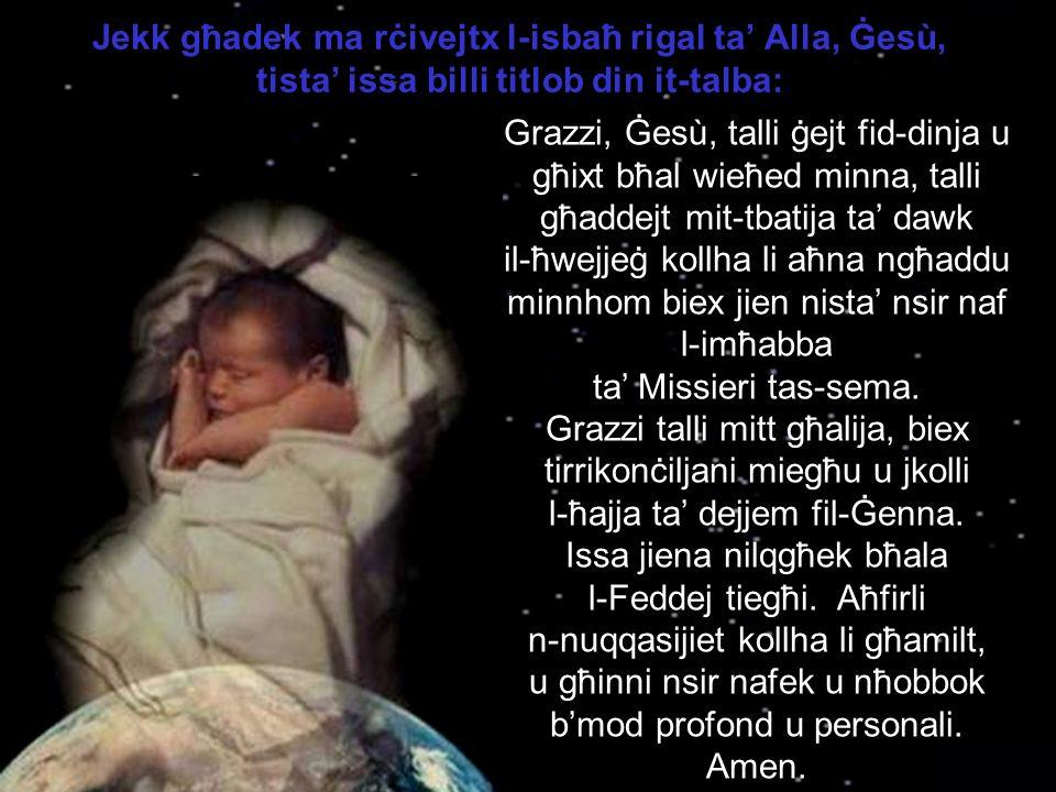 Ġesù, il-Feddej, qatt ma jista' jidħol minn bieb jekk dan ma jinfetaħlux minn ġewwa.