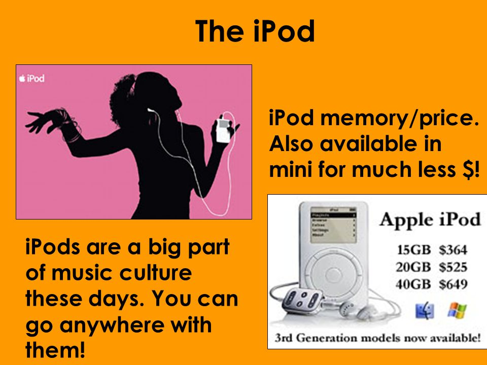 The iPod iPod memory/price. Also available in mini for much less $.