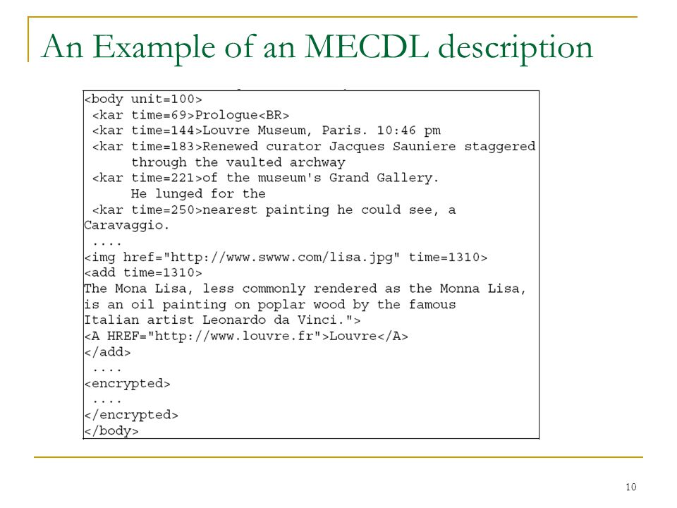 10 An Example of an MECDL description
