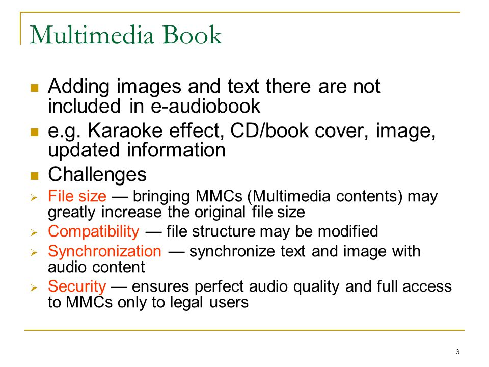 3 Multimedia Book Adding images and text there are not included in e-audiobook e.g.