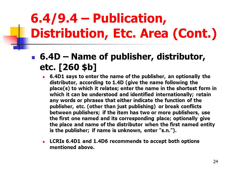 24 6.4/9.4 – Publication, Distribution, Etc.