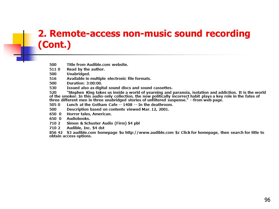 96 2.Remote-access non-music sound recording (Cont.) 500Title from Audible.com website.