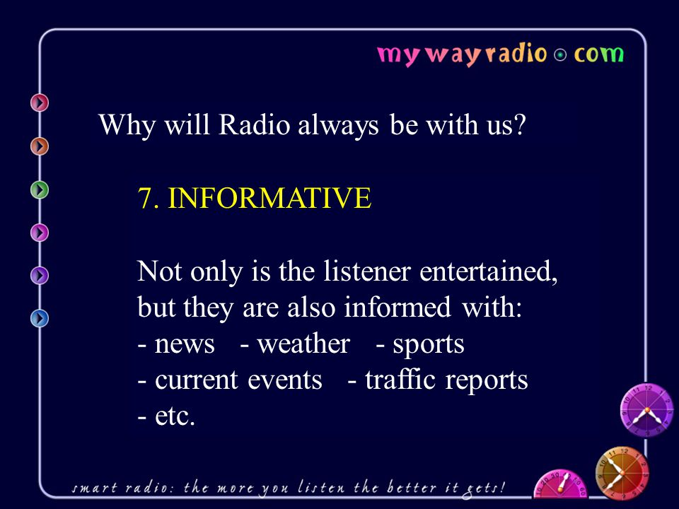 Why will Radio always be with us. 7.