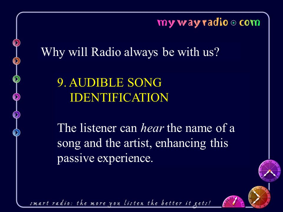 Why will Radio always be with us. 9.