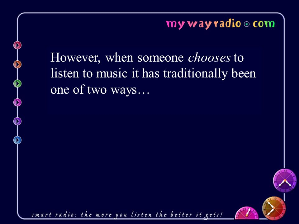 My Way Radio is…