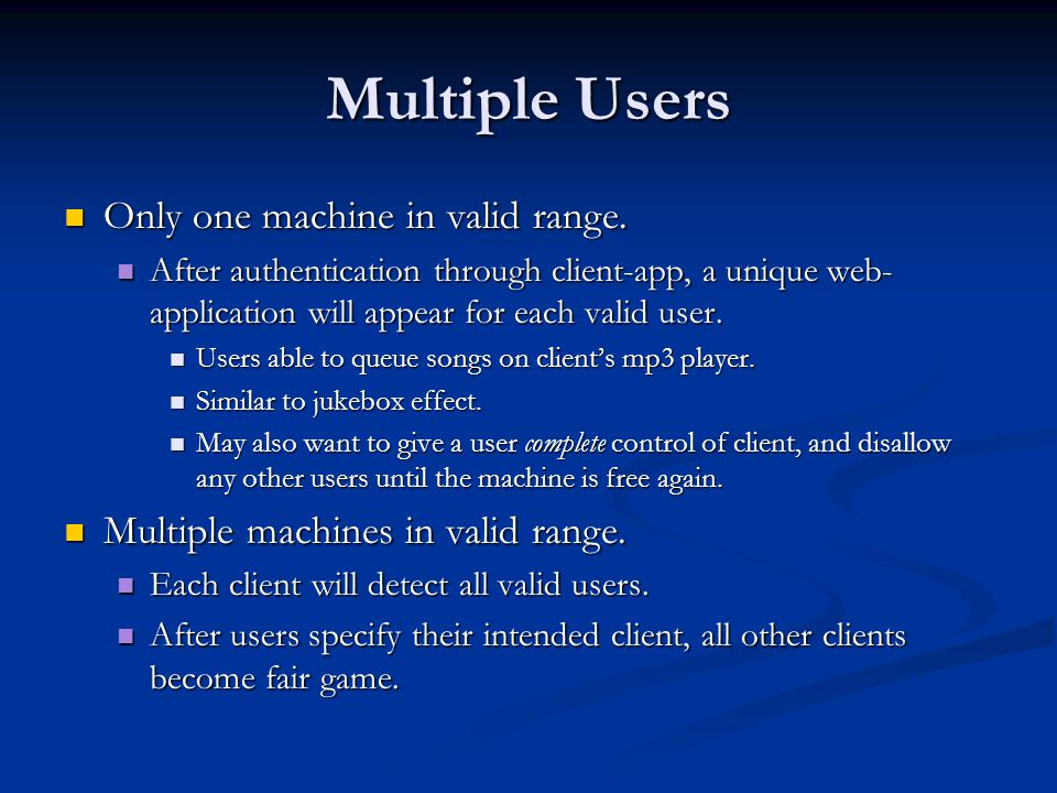 System Setup Client Machine Needs the following: 1.Client App 2.MP3 Decoder First calls client application and authenticates user Client App Spawns web application for validated user.