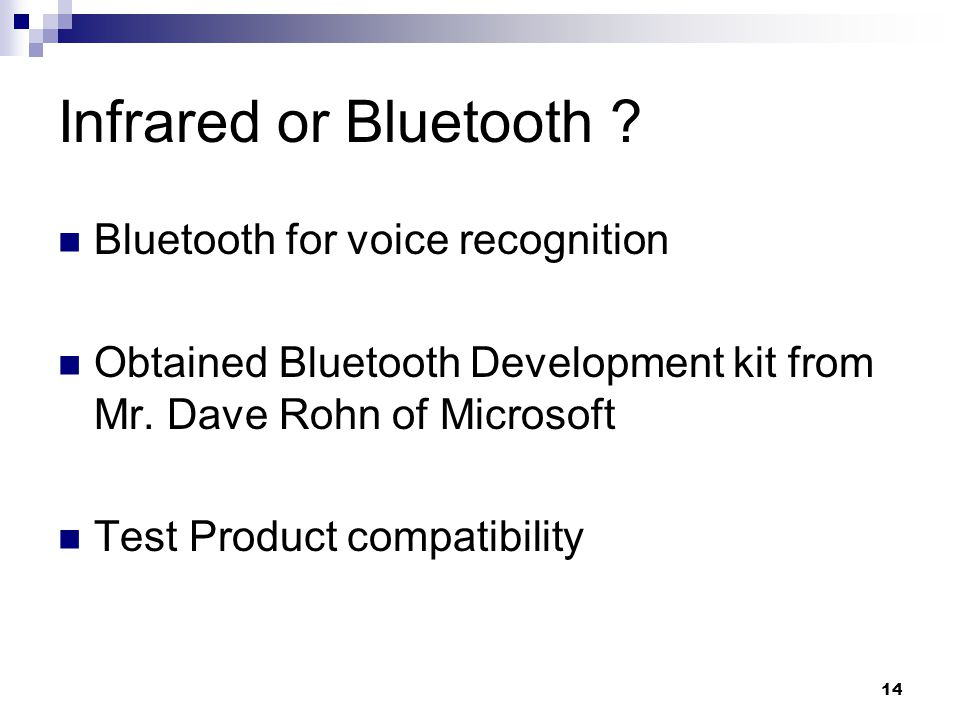 14 Infrared or Bluetooth .