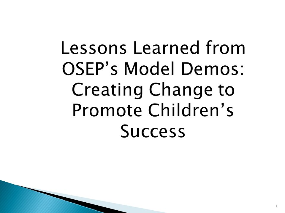 Lessons Learned from Model Demonstration Projects Mary Wagner, Ph.D., Principal Investigator Phyl Levine, Ph.D., Director SRI International OSEP Project Directors' Conference July 19, 2010 Washington, DC