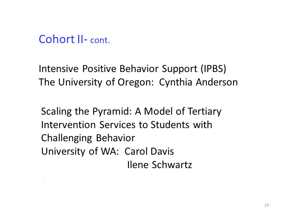 29 Cohort II- cont.
