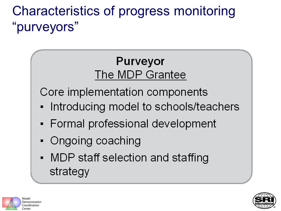 Characteristics of progress monitoring purveyors