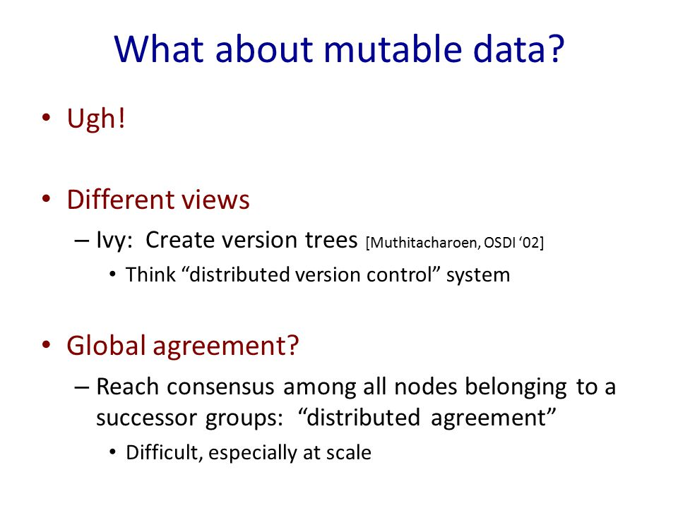 What about mutable data. Ugh.