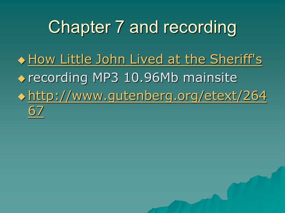 Chapter 7 and recording  How Little John Lived at the Sheriff's How Little John Lived at the Sheriff's How Little John Lived at the Sheriff's  recor
