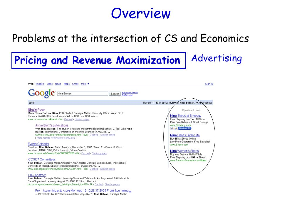 Overview Advertising Problems at the intersection of CS and Economics Pricing and Revenue Maximization