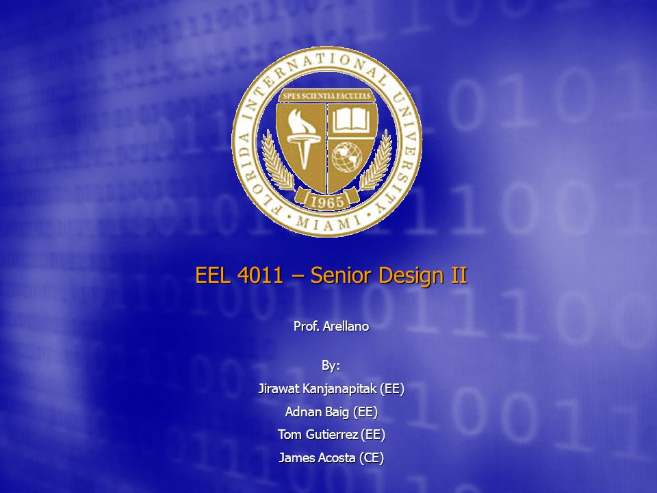 EEL 4011 – Senior Design II Prof.